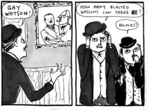 Kate Beaton sees what's up with Sherlock and Watson.